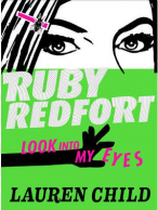 Ruby Redfort:Look Into My Eyes by Lauren Child