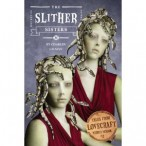 The Slither Sisters by Charles Gilman